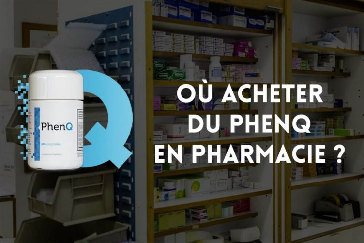Où acheter du PhenQ en pharmacie ?