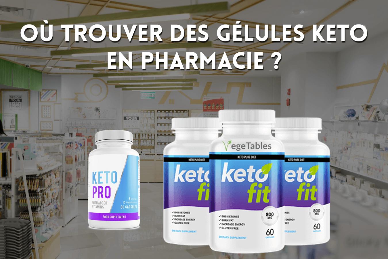 Gélules Keto en Pharmacie
